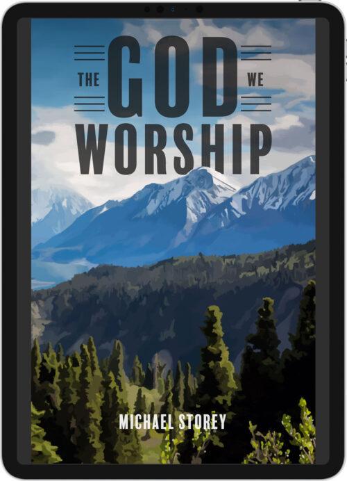 The God we Worship e-book